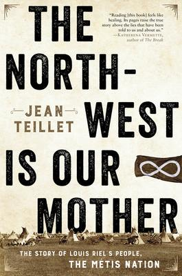 The North-West Is Our Mother Book Cover