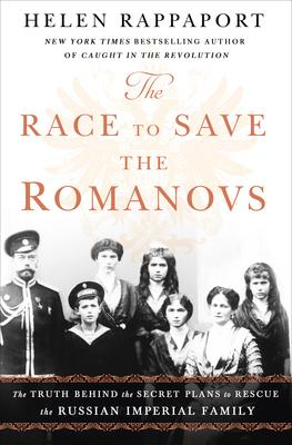 The Race to Save the Romanovs Book Cover