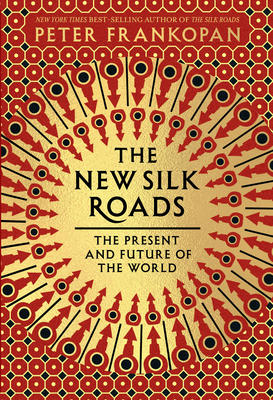 The New Silk Roads Book Cover