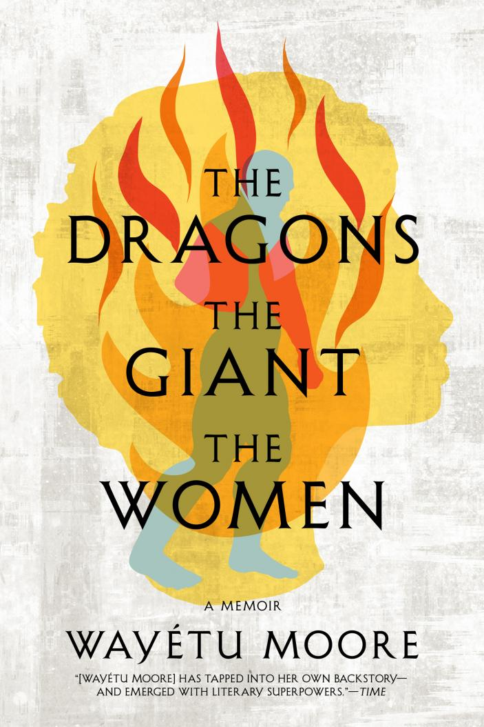The Dragons, the Giant, the Women Book Cover